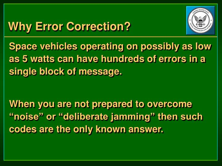 Why Error Correction?