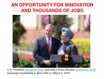 an opportunity for innovation and thousands of jobs