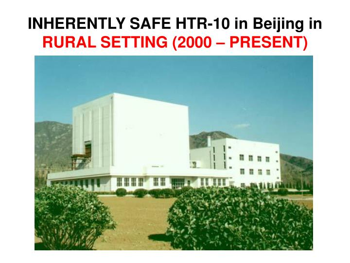 INHERENTLY SAFE HTR-10 in Beijing in