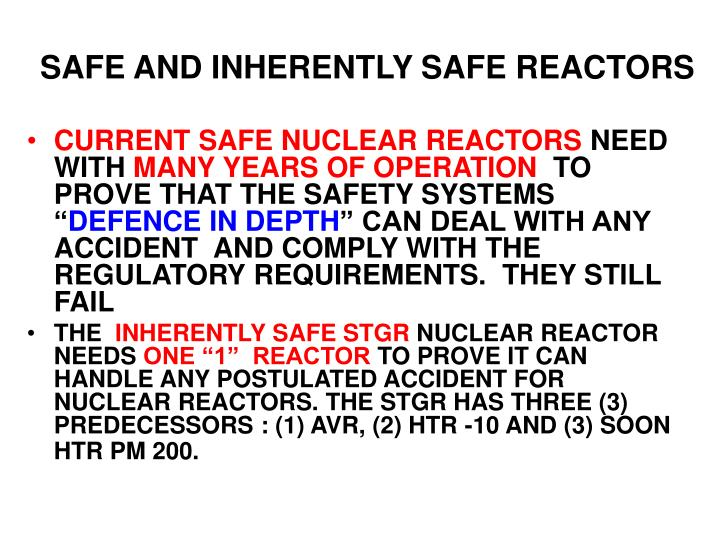 SAFE AND INHERENTLY SAFE REACTORS