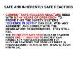 safe and inherently safe reactors