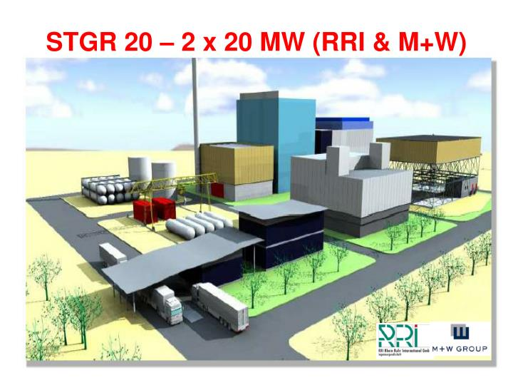 STGR 20 – 2 x 20 MW (RRI & M+W)