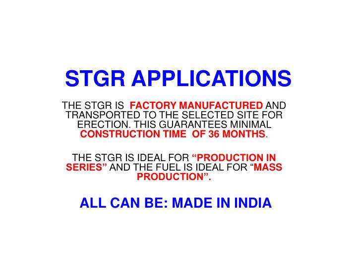 STGR APPLICATIONS
