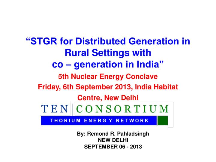 Stgr for distributed generation in rural settings with co generation in india