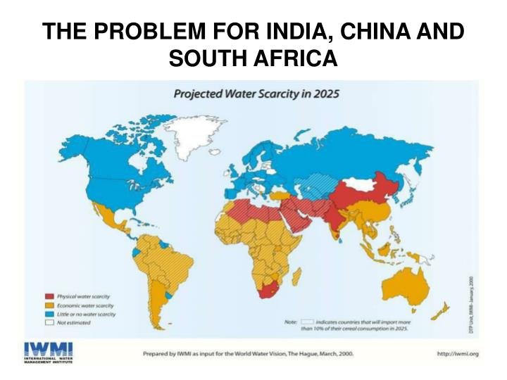 THE PROBLEM FOR INDIA, CHINA AND SOUTH AFRICA
