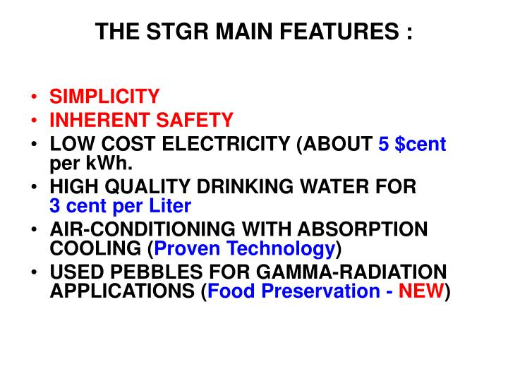 THE STGR MAIN FEATURES :