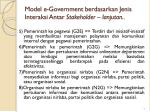 model e government berdasarkan jenis interaksi antar stakeholder lanjutan
