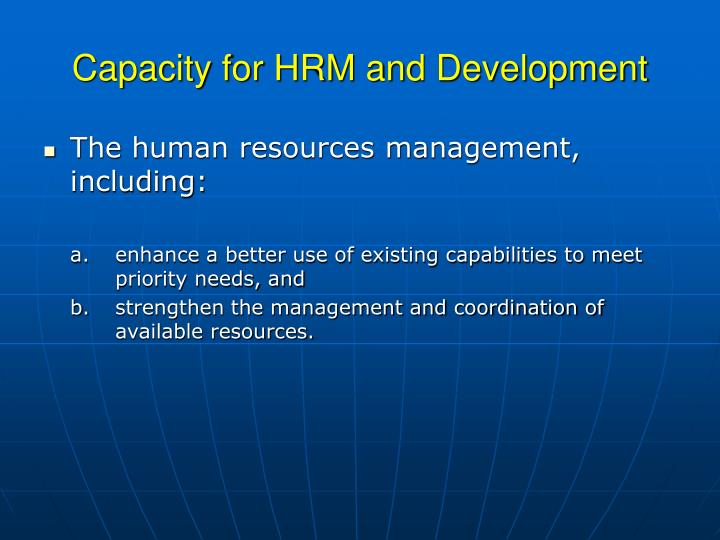 Capacity for HRM and Development