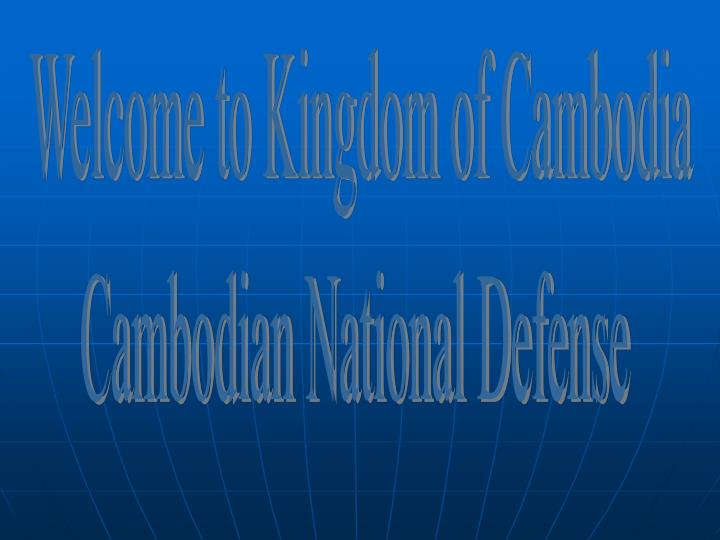Welcome to Kingdom of Cambodia