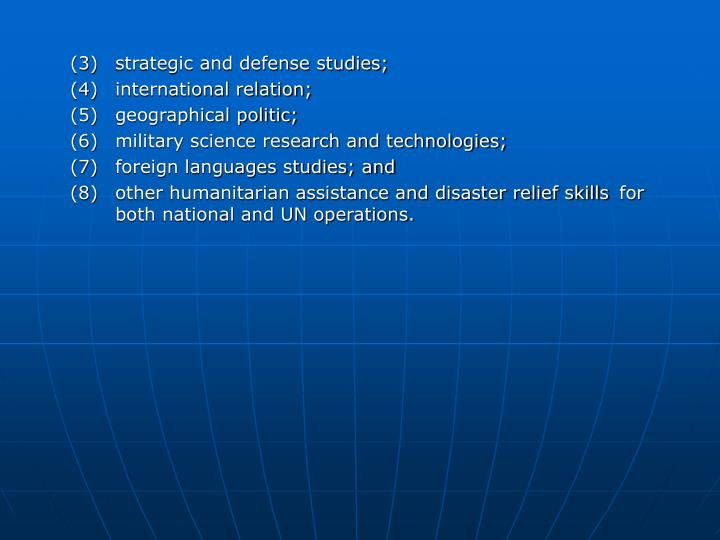 (3)strategic and defense studies;