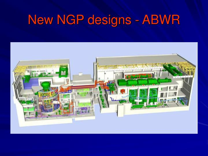 New NGP designs - ABWR