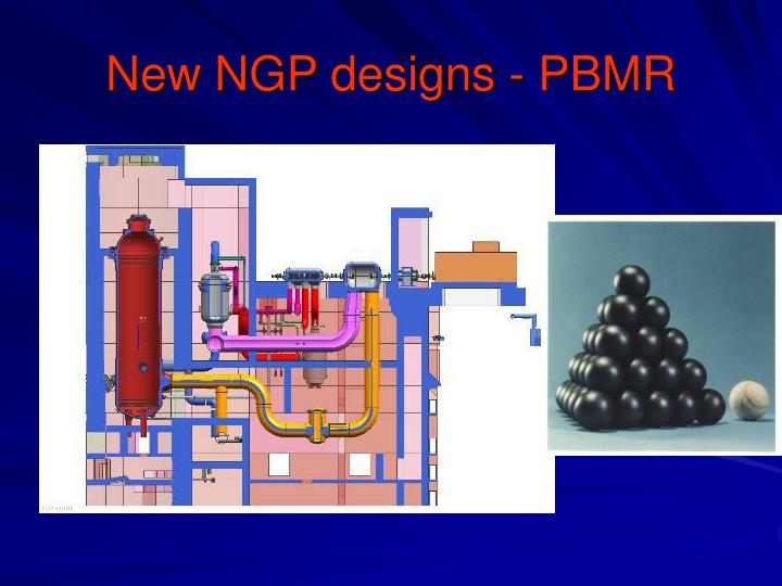 New NGP designs - PBMR