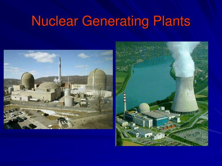 Nuclear Generating Plants