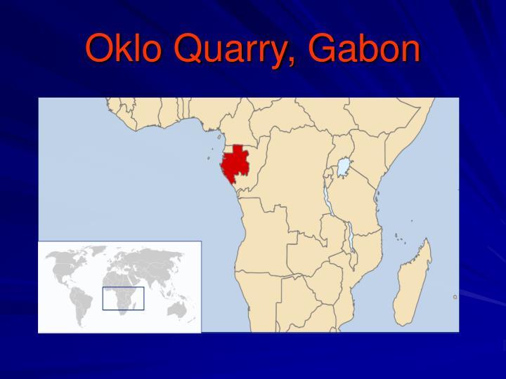 Oklo Quarry, Gabon