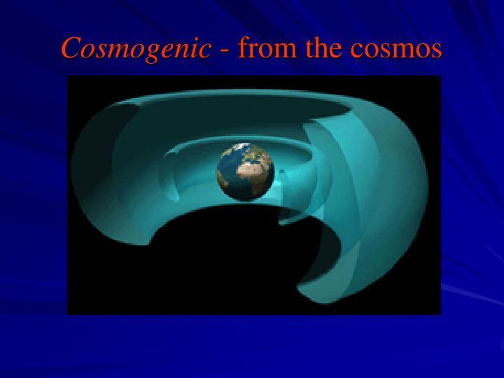 Cosmogenic