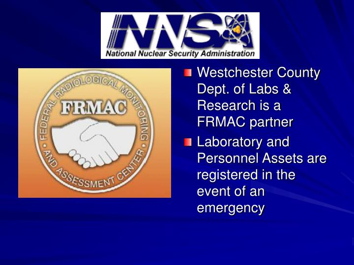 Westchester County Dept. of Labs & Research is a FRMAC partner