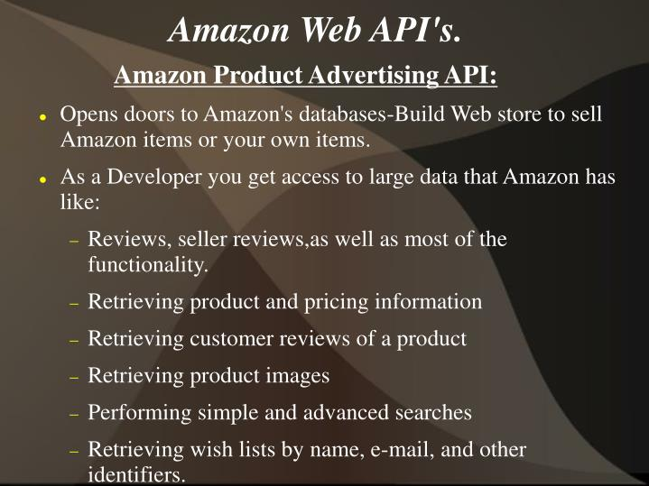 Amazon Web API's.