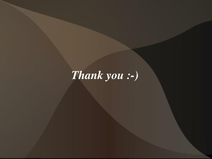 Thank you :-)