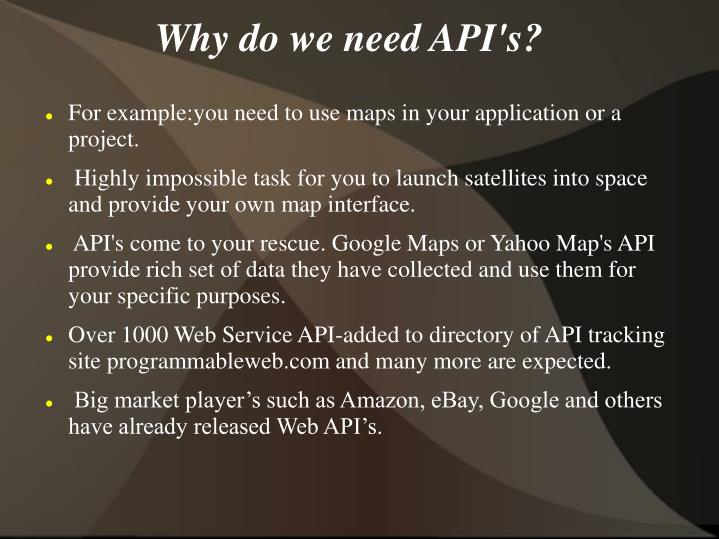 Why do we need API's?
