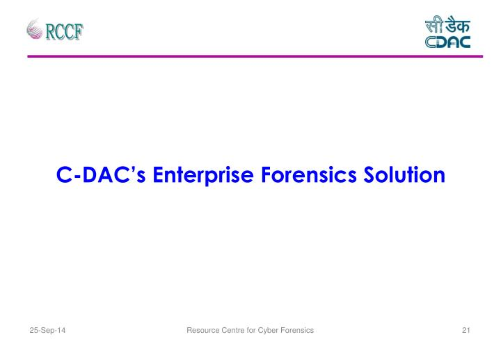 C-DAC's Enterprise Forensics Solution