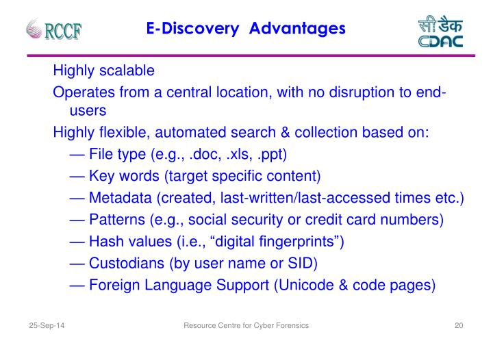 E-Discovery  Advantages
