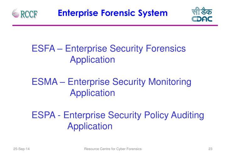 Enterprise Forensic System