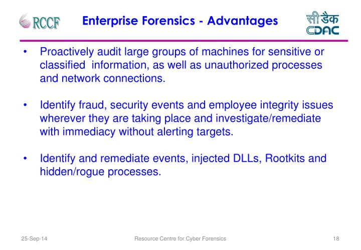 Enterprise Forensics - Advantages