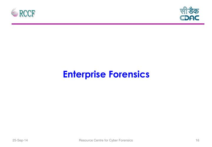Enterprise Forensics