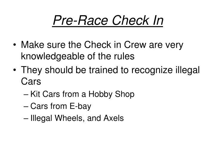 Pre-Race Check In