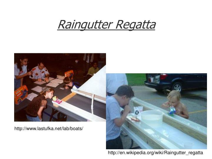 Raingutter Regatta