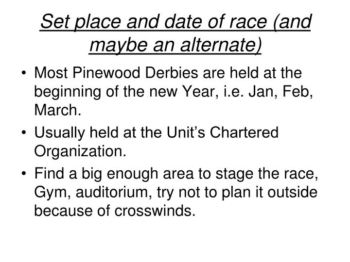 Set place and date of race (and maybe an alternate)