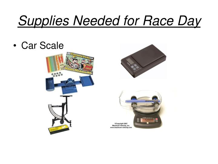 Supplies Needed for Race Day