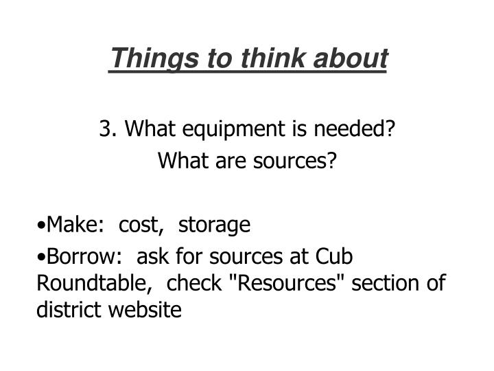 3. What equipment is needed?