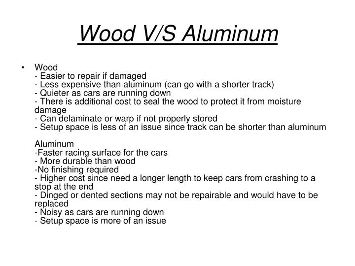 Wood V/S Aluminum