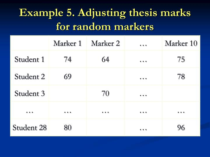 Example 5. Adjusting thesis marks for random markers