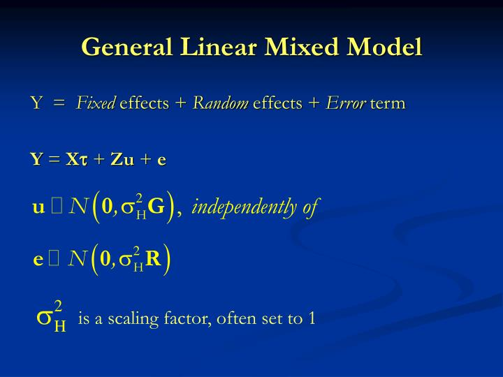 General Linear Mixed Model