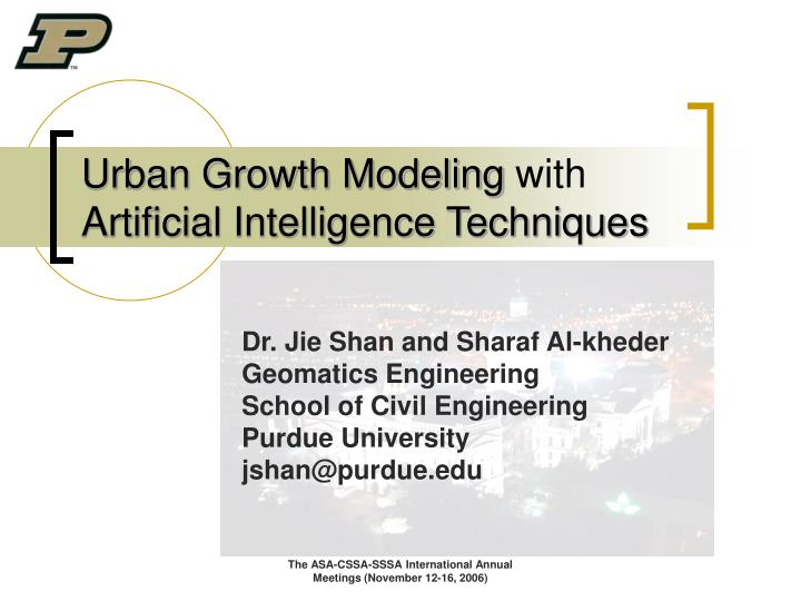 Urban growth modeling with artificial intelligence techniques