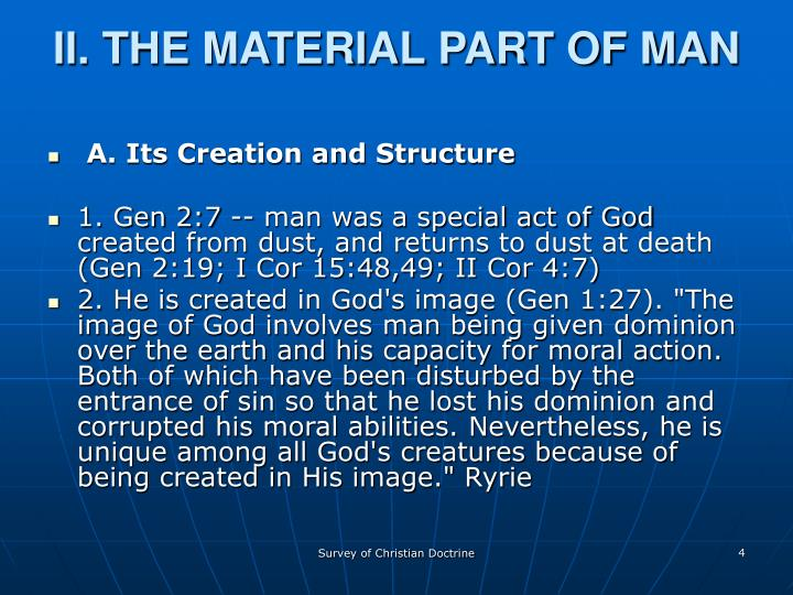 II. THE MATERIAL PART OF MAN