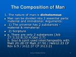the composition of man