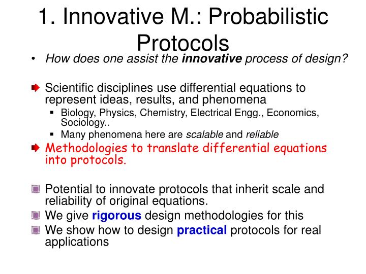 1. Innovative M.: Probabilistic Protocols