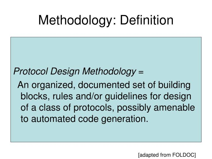 Methodology: Definition