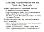 translating natural phenomena into distributed protocols