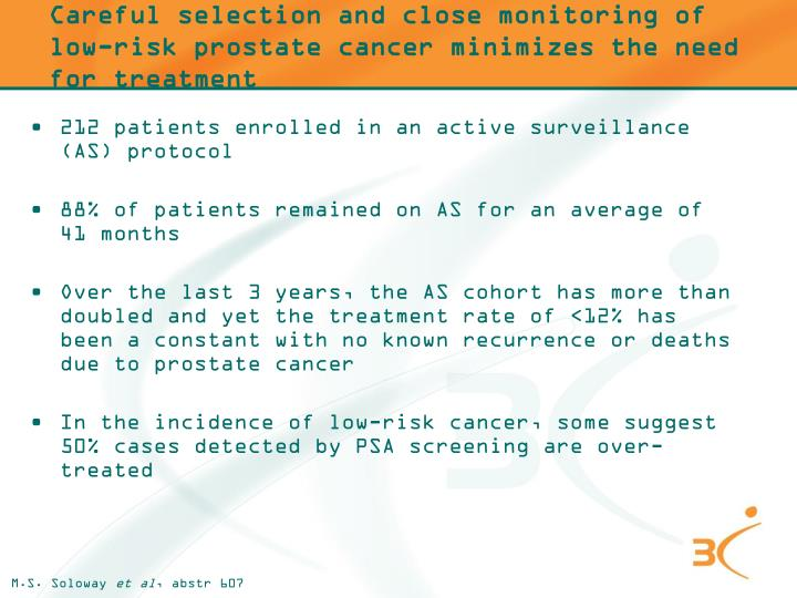 Careful selection and close monitoring of low-risk prostate cancer minimizes the need for treatment