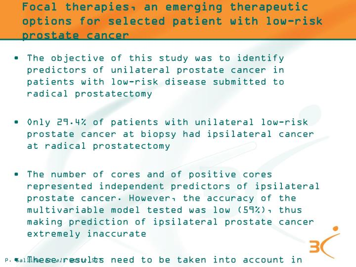 Focal therapies, an emerging therapeutic options for selected patient with low-risk prostate cancer