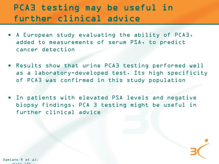 PCA3 testing may be useful in further clinical advice