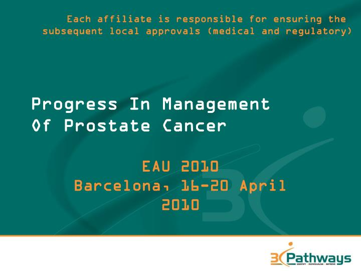 Progress in management of prostate cancer