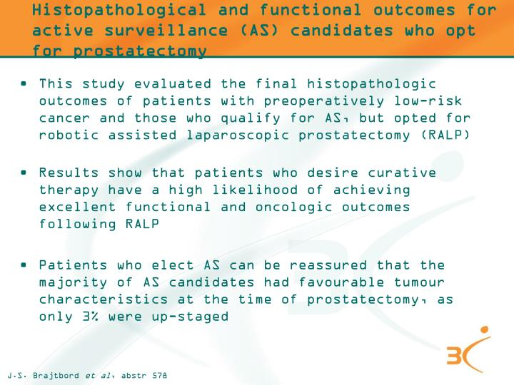 Histopathological and functional outcomes for active surveillance (AS) candidates who opt for prostatectomy