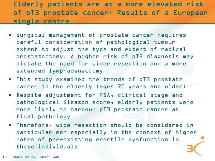 Elderly patients are at a more elevated risk of pT3 prostate cancer: Results of a European single centre