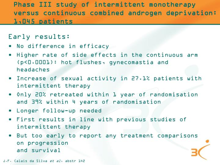 Phase III study of intermittent monotherapy versus continuous combined androgen deprivation: 1,045 patients