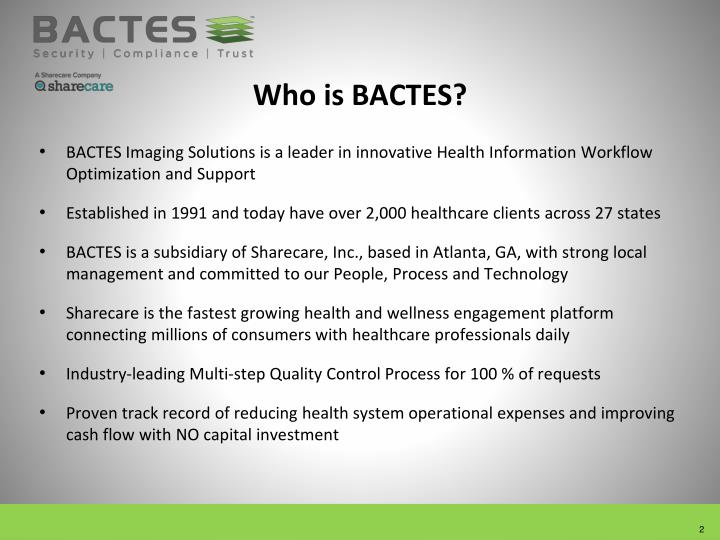 Who is BACTES?